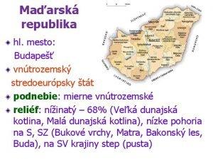 Maarsk republika hl mesto Budape vntrozemsk stredoeurpsky tt