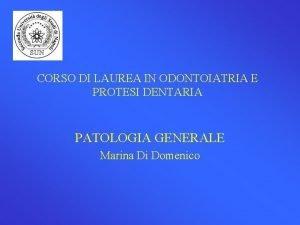 CORSO DI LAUREA IN ODONTOIATRIA E PROTESI DENTARIA