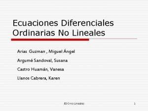 Ecuaciones Diferenciales Ordinarias No Lineales Arias Guzman Miguel