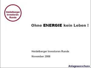 Heidelberger Investoren Runde Ohne ENERGIE kein Leben Heidelberger