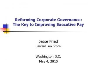 Reforming Corporate Governance The Key to Improving Executive