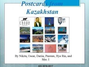 Postcards from Kazakhstan By Nikita Oscar Dariia Pureum