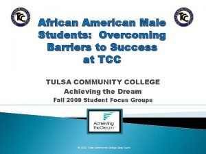 African American Male Students Overcoming Barriers to Success
