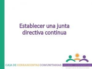 Establecer una junta directiva continua Copyright 2014 by