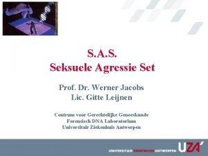 S A S Seksuele Agressie Set Prof Dr