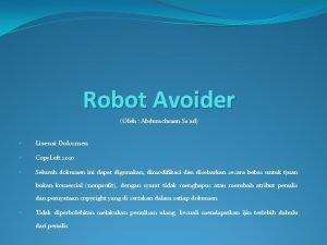 Robot Avoider Oleh Abdurachman Saad Lisensi Dokumen Copy