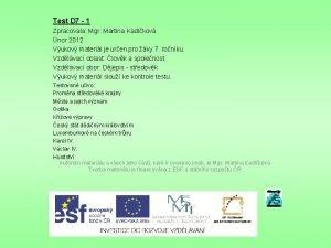Test D 7 1 Zpracovala Mgr Martina Kadlkov