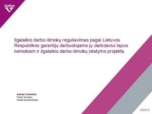 Ilgalaikio darbo imok reguliavimas pagal Lietuvos Respublikos garantij