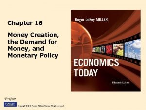 Chapter 16 Money Creation the Demand for Money