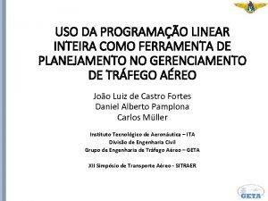 USO DA PROGRAMAO LINEAR INTEIRA COMO FERRAMENTA DE