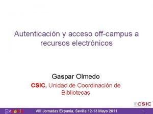 Autenticacin y acceso offcampus a recursos electrnicos Gaspar