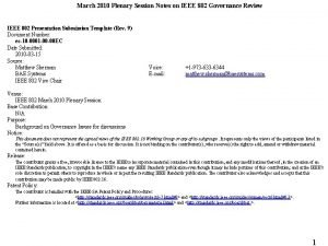 March 2010 Plenary Session Notes on IEEE 802