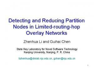 Detecting and Reducing Partition Nodes in Limitedroutinghop Overlay