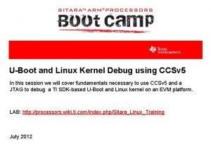 UBoot and Linux Kernel Debug using CCSv 5