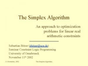 The Simplex Algorithm An approach to optimization problems