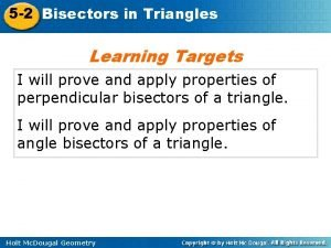 5 2 Bisectors in Triangles Learning Targets I