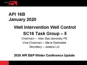 API 16 B January 2020 Well Intervention Well