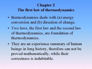 Chapter 2 The first law of thermodynamics thermodynamics