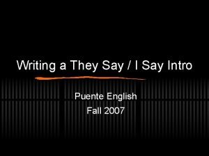 Writing a They Say I Say Intro Puente