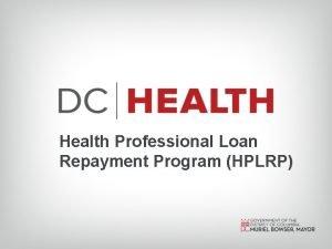 Health Professional Loan Repayment Program HPLRP Loan Repayment