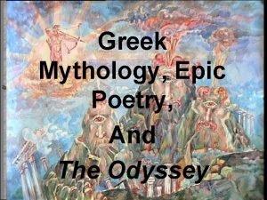 Greek Mythology Epic Poetry And The Odyssey Greek