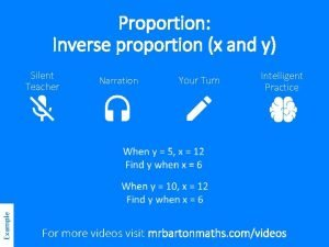 Proportion Inverse proportion x and y Silent Teacher