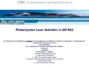 Photoinjector Laser Activities in IAP RAS A K