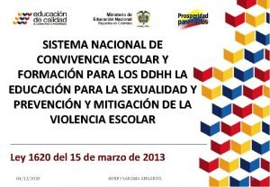 SISTEMA NACIONAL DE CONVIVENCIA ESCOLAR Y FORMACIN PARA