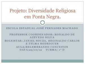 Projeto Diversidade Religiosa em Ponta Negra ESCOLA ESTADUAL