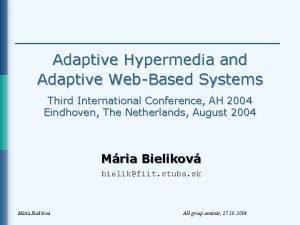 Adaptive Hypermedia and Adaptive WebBased Systems Third International