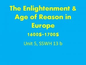 The Enlightenment Age of Reason in Europe 1600