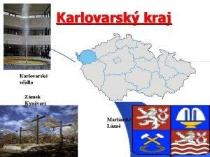 Karlovarsk kraj Karlovarsk vdlo Zmek Kynvart Marinsk Lzn