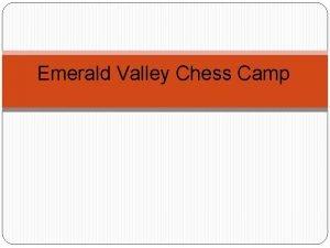Emerald Valley Chess Camp Emerald Valley Chess Camp