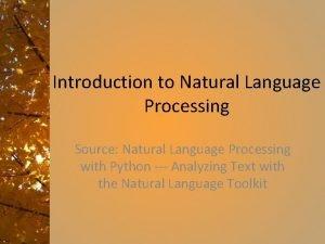 Introduction to Natural Language Processing Source Natural Language