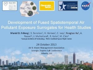 R 834799 Development of Fused Spatiotemporal Air Pollutant