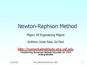 NewtonRaphson Method Major All Engineering Majors Authors Autar