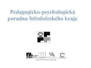 Pedagogickopsychologick poradna Stedoeskho kraje Nco mlo z historie