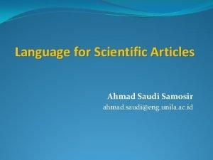 Language for Scientific Articles Ahmad Saudi Samosir ahmad