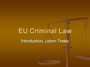 EU Criminal Law Introduction Lisbon Treaty EU criminal