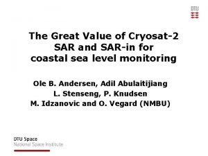 The Great Value of Cryosat2 SAR and SARin