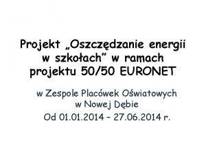 Projekt Oszczdzanie energii w szkoach w ramach projektu
