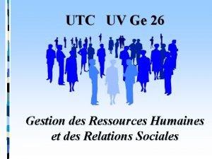UTC UV Ge 26 Gestion des Ressources Humaines
