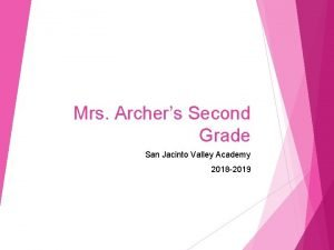 Mrs Archers Second Grade San Jacinto Valley Academy