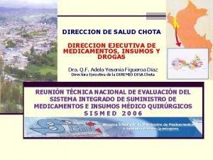 DIRECCION DE SALUD CHOTA DIRECCION EJECUTIVA DE MEDICAMENTOS