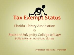 Tax Exempt Status Florida Library Association Stetson University