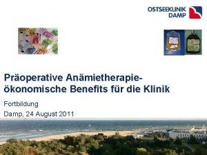 Properative Anmietherapiekonomische Benefits fr die Klinik Fortbildung Damp