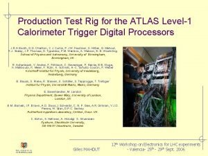 Production Test Rig for the ATLAS Level1 Calorimeter