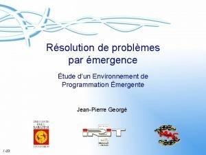Rsolution de problmes par mergence tude dun Environnement