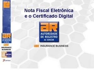 Nota Fiscal Eletrnica e o Certificado Digital O