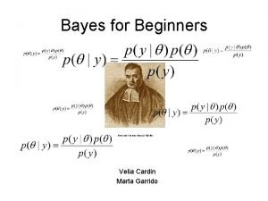 Bayes for Beginners Reverend Thomas Bayes 1702 61